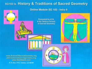 SG102 History & Traditions of Sacred Geometry